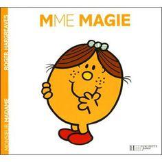 Monsieur Madame - Madame Magie - Roger Hargreaves - broché - Livre - Fnac.com