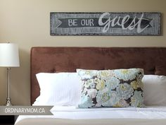 Love the sign for a guest room!// I'm having visions of a B themed guest room. Subtle, but noticeable... MWAHAHAHAHA