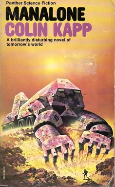 Publication: Manalone Authors: Colin Kapp Year: 1977-09-00 ISBN: 0-586-04234-2 [978-0-586-04234-2] Publisher: Panther  Cover: Angus McKie