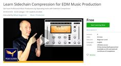 Coupon Udemy - Learn Sidechain Compression for EDM Music Production (Free)…