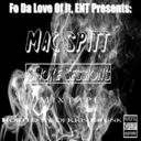 @Mac Spitt - Smoke Sessions Hosted by @DjKrisKrunk - Free Mixtape Download or Stream it
