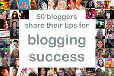 50 bloggers share their tips for blogging success (from @amummytoo)