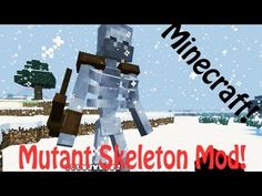Minecraft: Mutant Skeleton Mod - Mutant Creatures (skeleton, creeper, zombie, enderman)!  This mod was made by thehippomaster21.  Here is a link to the mod: http://www.minecraftforum.net/topic/1336132-152-spmp-mutant-creatures-mutant-enderman-v134/