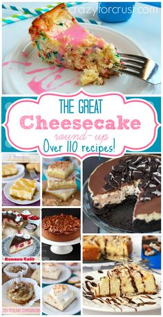 The Great Cheesecake Round up-Over 110 Cheesecake recipes, I'm in heaven!