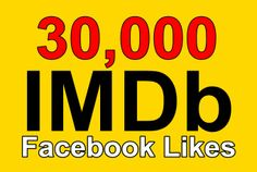 minsoft91: give USA 30,000 Facebook Likes for IMDb Pages for $5, on fiverr.com