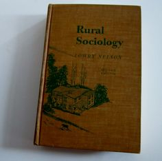 1955 Book Rural Sociology Lowry Nelson Vintage Book by VistaChick, $30.00