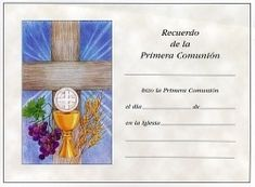 Spanish First Communion Certificates - Certificados Divine Mercy Image, Religion Catolica, First Communion, Healthy Relationships, Molde, Free Printable, Graduation Gifts, First Holy Communion