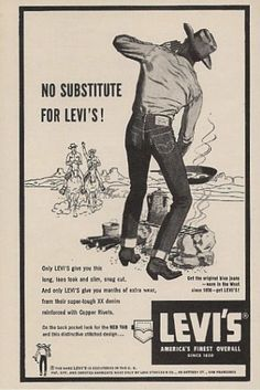 """No substitute for Levi's!"" Advertising, 1958"