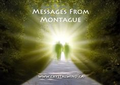 The Future That You Will Create Will Be Based On Truth - Messages From Montague