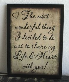 """Beautiful wedding quotes about love : QUOTATION - Image : Quotes Of the day - Description Wedding Decoration Idea-""""Share my Life & Heart with Couple Quotes, Me Quotes, Soul Qoutes, Suits Quotes, Friend Quotes, Famous Quotes, Happy Quotes, Anniversary Quotes For Couple, Anniversary Verses"""