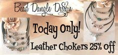 All Leather Chokers 25% Off Only Today!
