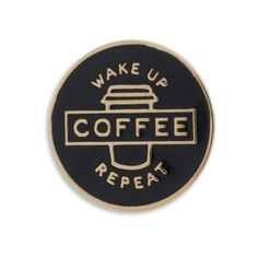 Coffee is a must, we all know that. Wake up, coffee, repeat sums up what life is like when youre putting in the work. Show off your appreciation for a good coffee with this pin. Designed by The Sunday Co. Team Rubber clutch, 23mm, Fine Enamel detail