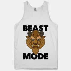 (I need this!) While other ladies are at the gym trying to channel their inner Belle you're trying to channel your inner beast. Unleash your beast mode at the gym with this Disney-inspired intimidating Beast Mode white tank!