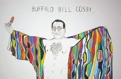 'Buffalo Bill Cosby' is your new favorite painting
