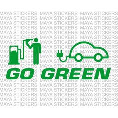 Go Green Electric cars bumper sticker