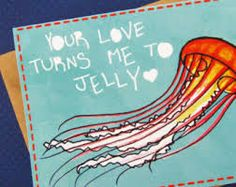 Your love turns me to jelly