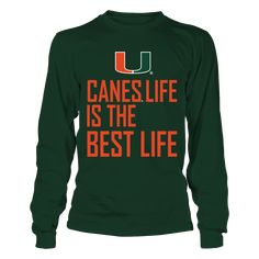 Miami Hurricanes - The Best Life.   Officially licensed and only available HERE! Click to view more colors and styles, including a Miami Hurricanes men's t-shirt, women's t-shirt, hoodie, tank top, long sleeve t-shirt, crew sweatshirt and stickers. Please note this is an affiliate link and we may earn a small commission on purchases at no extra cost to you. Thanks and go Canes! Miami clothes | Miami sweatshirt | Miami outfits | Miami t-shirts | #MiamiHurricanes #TheU #ItsAllAboutTheU