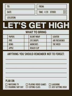 Let's Get High Invitation :)