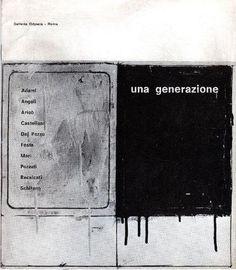 ADAMI, ANGELI, ARICO', CASTELLANI, DEL PEZZO, FESTA, MARI, POZZATI, RECALCATI, SCHIFANO, Una generazione. Galleria Odyssia, Roma 1965