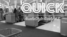 Quick | NualaStyle Daily #003
