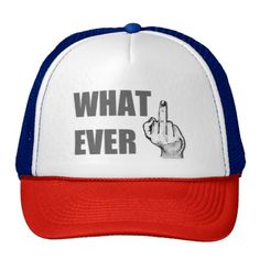 Offensive cap, fuck you hands gesture whatever hat