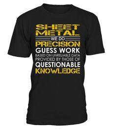 sheet metal - We Do Precision Guess Work