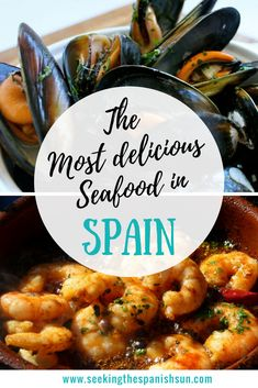 The most delicious seafood in spain. Find out all about the best seafood dishes to eat in Spain. By Seeking the Spanish Sun travel blog www seekingthespanishsun.com