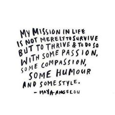 WEDNESDAY WISDOM // The powerful words of Maya Angelou I love the first part to not just survive but thrive Words Quotes, Me Quotes, Motivational Quotes, Inspirational Quotes, Sayings, Vision Quotes, Sunday Quotes, Poetry Quotes, Quotable Quotes