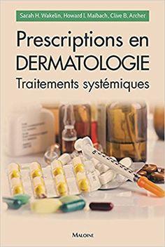 Prescriptions  en dermatologie Prescription, Anatomy And Physiology, Document, Convenience Store, Cosmetics, Pharmacy, Livres, Convinience Store