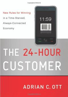 The Customer: New Rules for Winning in a Time-Starved, Always-Connected Economy Winning Time, Book Summaries, Critical Thinking, Summary, Book Worms, Soccer Moms, Consulting Firms, Amazon, Ebooks