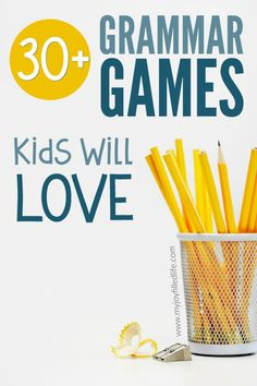 Over 30 grammar games that will make grammar more fun and memorable for kids. Great for homeschoolers and teachers! #learninggames