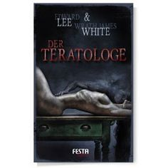 Book-addicted: [Rezension] Edward Lee & Wrath James White - Der T...