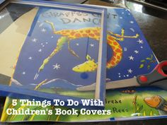 5 Things To Do With Children's Book Covers - What have you done with your covers? I'd love to hear your ideas!