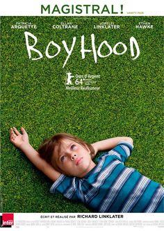 Boyhood (Richard Linklater - 2014). Vu le 26 juillet 2014.
