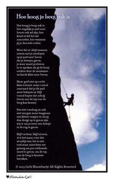 'Hoe hoog je berg ook is....'