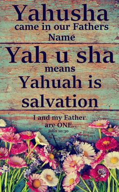 yaweh not yahuah yeshua not yahusha