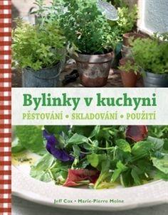 Bylinky v kuchyni Korn, Kraut, Food And Drink, Herbs, Health, Bob Ross, Plants, Gardening, Health Care