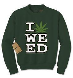Crewneck I Love Weed Long Sleeve Pot Leaf from $15.99 at xpressiontees.etsy.com | #ExpressionTees