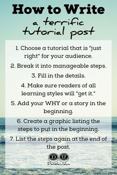 Writing a terrific tutorial post is about knowing how to teach well. Use this 7 part process to write tutorial posts that really help your readers.