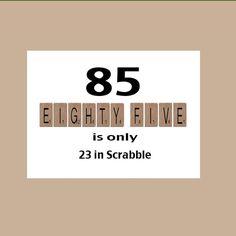 85. Geburtstagskarte, 85. Geburtstag, Meilenstein-Geburtstag, der große 85, lustige Geburtstag, witzig Geburtstag, Scrabble-Card                                                                                                                                                                                 Mehr