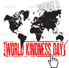 Today is World Kindness Day! Every act of kindness, no matter how large or small, helps make the world a better place. World Kindness Day, National Days, Trials, Research, Happy Holidays, Clinic, America, Celebrities, Movie Posters