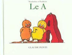 Claude Ponti / Le A