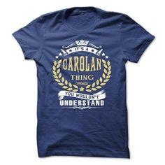 i love CAROLAN tshirt, hoodie. Never Underestimate the Power of CAROLAN