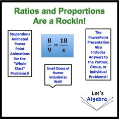 Ratios and Proportions Are a Rockin in this lesson! Students love the PowerPoint animations and the fact that they have space to copy down the steps into their packets!