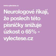 Neurologové říkají, že poslech této písničky snižuje úzkost o 65% - vylectese.cz Buddhism, Healing, Tips, Relax, Fitness, Psychology, Counseling
