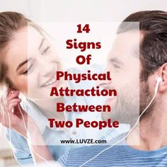 Do you wonder what are the signs of physical attraction between two people? Wonder no more! Here are 14 telltale signs of chemistry.