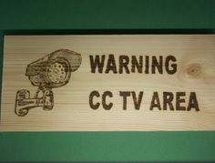 wooden sign warning cctv sign house work pub cafe shop security made by hand
