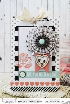 All You Need Is Love Card - Melissa Phillips