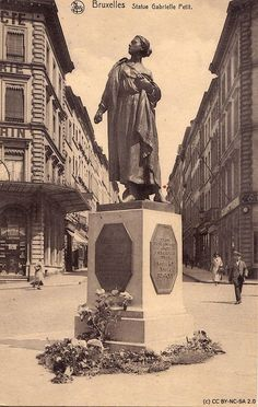 Memorial to Belgian heroine Gabrielle Petit, who spied for the British Secret Service during World War One. When finally betrayed in 1916, she refused to reveal her fellow-agents' identities, despite offers of amnesty in return. Mme. Petit was shot by a German firing squad, and she is honoured to this day for her courage and patriotism.