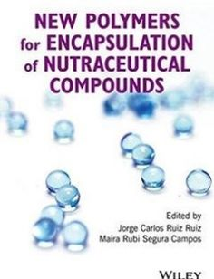 New polymers for encapsulation of nutraceutical compounds free download by Jorge Carlos Ruiz Ruiz Maira Rubi Segura Campos ISBN: 9781119228790 with BooksBob. Fast and free eBooks download.  The post New polymers for encapsulation of nutraceutical compounds Free Download appeared first on Booksbob.com.